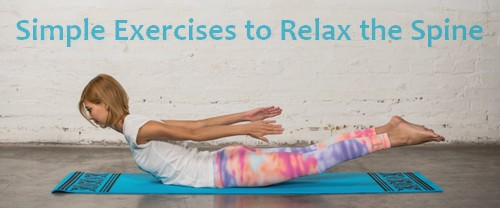 Exercises to Relax the Spine